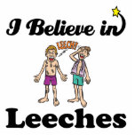 i believe in leeches acrylic cut outs