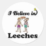 i believe in leeches round sticker