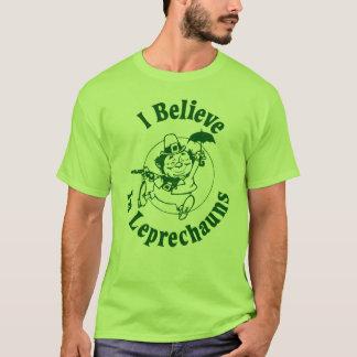 I Believe In Leprechauns Shirt