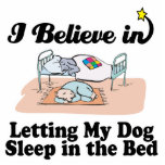 i believe in letting dog sleep in bed photo sculpture