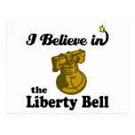 i believe in liberty bell postcard