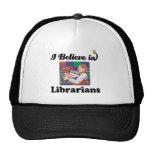 i believe in librarians trucker hats
