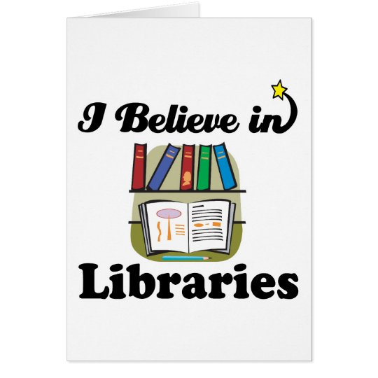 i believe in libraries card