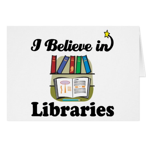 i believe in libraries greeting card
