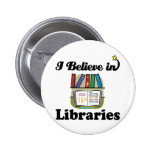 i believe in libraries pinback button