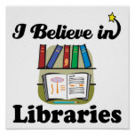 i believe in libraries posters