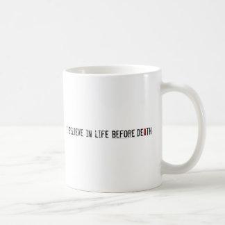 I Believe in Life Before Death Coffee Mug