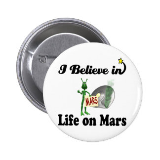 i believe in life on mars pinback button