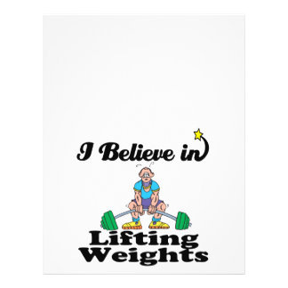 """i believe in lifting weights 8.5"""" x 11"""" flyer"""