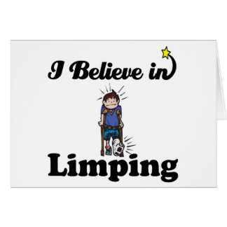 i believe in limping greeting cards