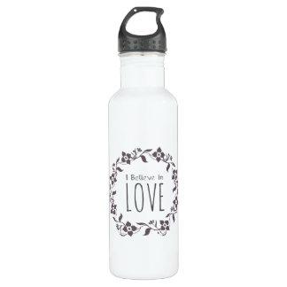 I Believe in Love Water Bottle