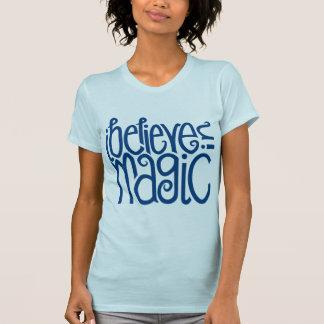 I Believe in Magic blue Ladies T-shirt