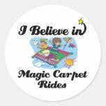 i believe in magic carpet rides classic round sticker