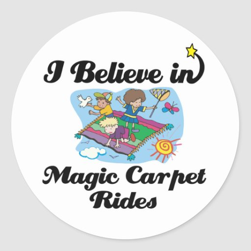 i believe in magic carpet rides stickers