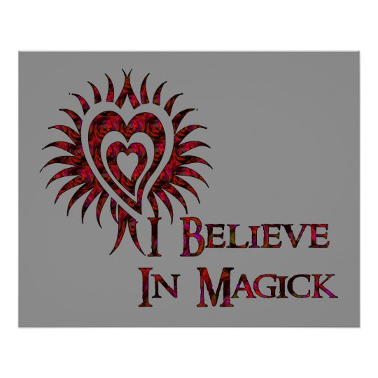 I Believe in Magick Poster