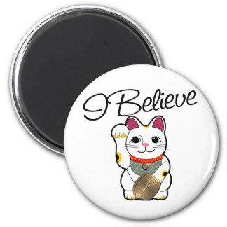 I believe in Maneki Neko 2 Inch Round Magnet