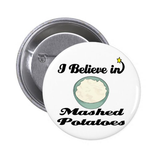 i believe in mashed potatoes pins