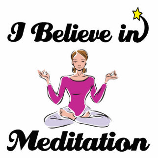 i believe in meditation cut out