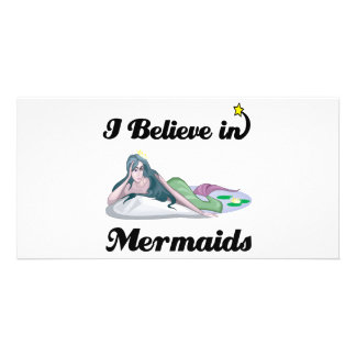 i believe in mermaids photo card