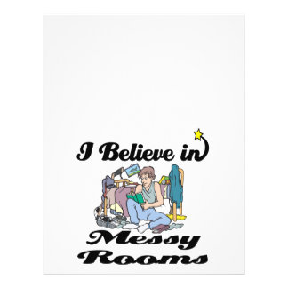 "i believe in messy rooms 8.5"" x 11"" flyer"
