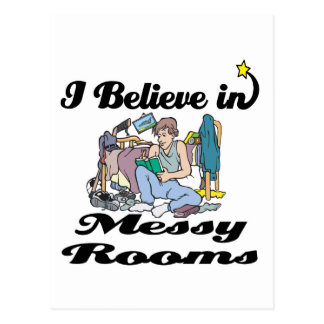 i believe in messy rooms postcard