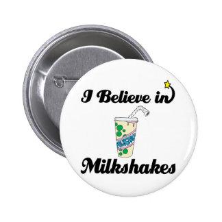 i believe in milkshakes buttons