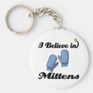 i believe in mittens keychain