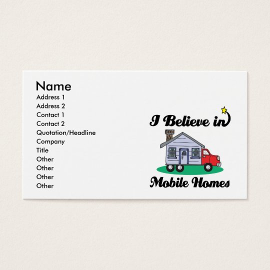 i believe in mobile homes business card