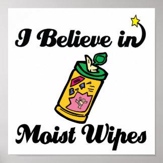 i believe in moist wipes print