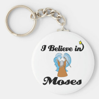 i believe in moses keychain