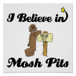 i believe in mosh pits poster