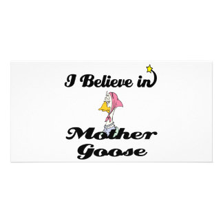 i believe in mother goose photo card