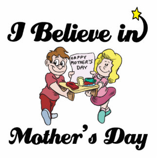 i believe in mothers day standing photo sculpture