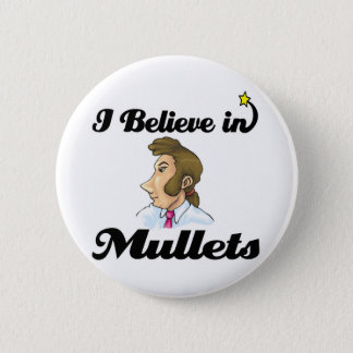 i believe in mullets button
