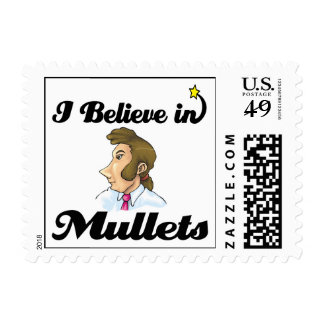i believe in mullets postage
