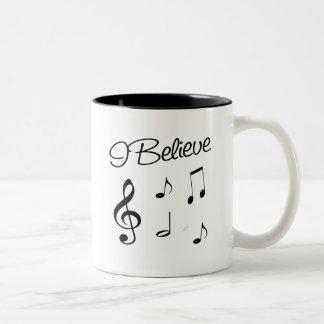 I believe in Music Mug