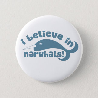 I believe in Narwhals Button