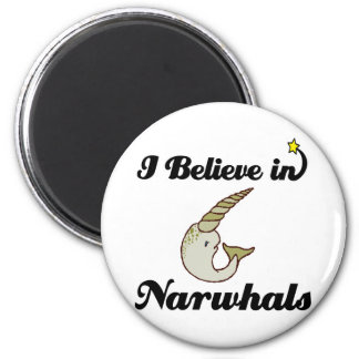 i believe in narwhals magnet