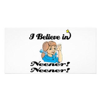 i believe in neener neener photo cards