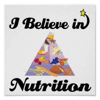 i believe in nutrition poster
