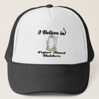 i believe in paper towel  holders trucker hat