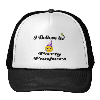 i believe in party poopers trucker hat