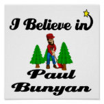 i believe in paul bunyan poster