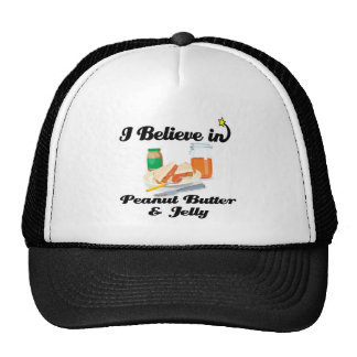 i believe in peanut butter and jelly trucker hat