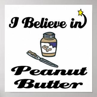 i believe in peanut butter poster
