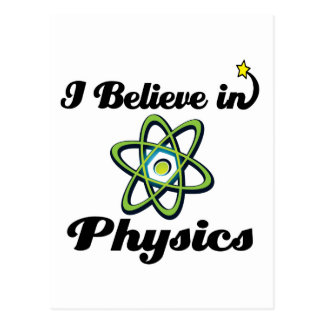 i believe in physics postcard
