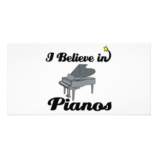i believe in pianos photo card