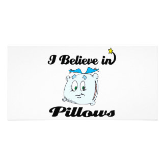i believe in pillows photo card