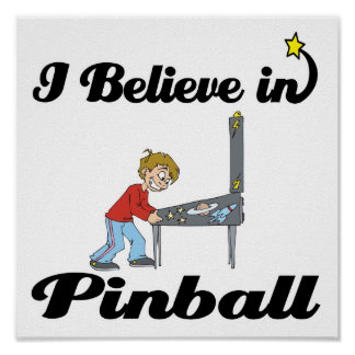 i believe in pinball poster