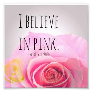 I believe in pink photo art